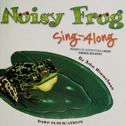 Cover of: Noisy frog sing-along