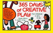 Cover of: 365 days of creative play | Sheila Ellison