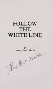 Cover of: Follow the white line
