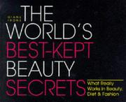 The world's best kept beauty secrets
