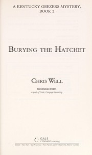 Cover of: Burying the hatchet | Chris Well