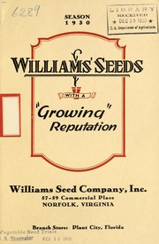 Cover of: Williams seeds with a growing reputation | Williams Seed Company