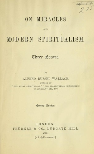 On miracles and modern spiritualism by Alfred Russel Wallace