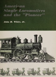 "Cover of: American single locomotives and the ""Pioneer"" 