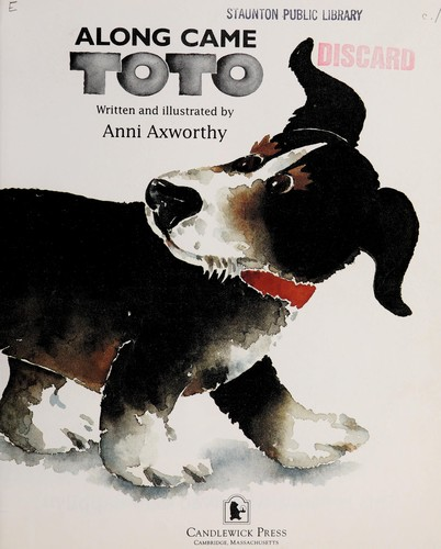 Along came Toto by Anni Axworthy