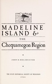 Cover of: Madeline Island & the Chequamegon region