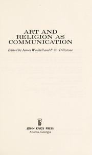 Cover of: Art and religion as communication | James Waddell