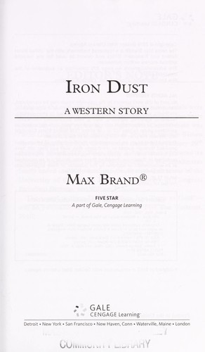 Iron dust by Max Brand [pseudonym]