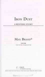 Cover of: Iron dust | Max Brand [pseudonym]