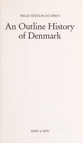 An Outline History of Denmark by Helge Seidelin Jacobsen