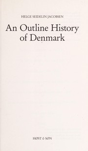 Cover of: An Outline History of Denmark | Helge Seidelin Jacobsen