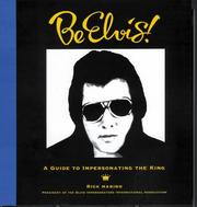 Cover of: Be Elvis! A Guide to Impersonating the King