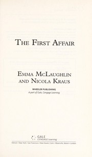Cover of: The first affair | Emma McLaughlin