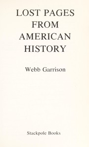 Cover of: Lost pages from American history
