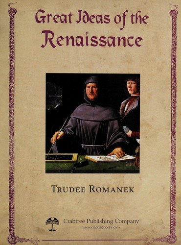 Great ideas of the Renaissance by Trudee Romanek