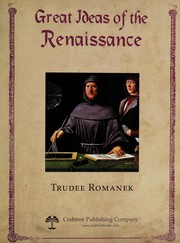 Cover of: Great ideas of the Renaissance | Trudee Romanek