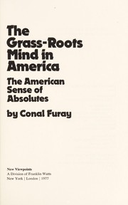 Cover of: The grass-roots mind in America