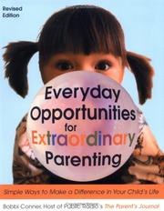 Cover of: Everyday Opportunities for Extraordinary Parenting