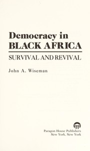 Cover of: Democracy in Black Africa | John A. Wiseman