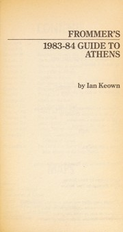 Cover of: Frommer's Guide to Athens, 1983-1984 | George McDonald