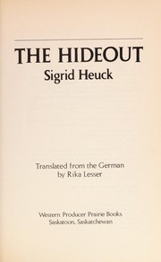 Cover of: The hideout | Sigrid Heuck