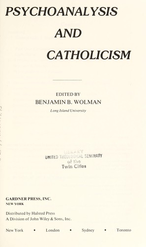 Psychoanalysis and Catholicism by edited by Benjamin B. Wolman.