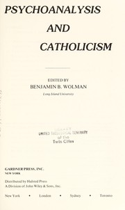 Cover of: Psychoanalysis and Catholicism | edited by Benjamin B. Wolman.