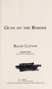 Cover of: Guns on the border