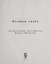 Cover of: The complete flower craft book