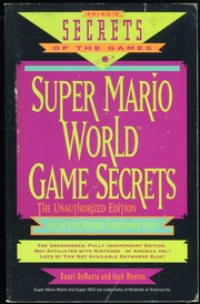 Super Mario World Game Secrets by Rusel DeMaria, Zach Meston