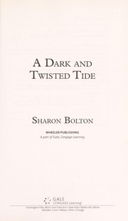 Cover of: A dark and twisted tide | Sharon Bolton