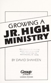Cover of: Growing a jr. high ministry