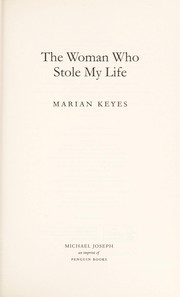 Cover of: The woman who stole my life
