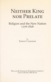 Cover of: Neither king nor prelate | Edwin S. Gaustad