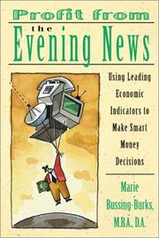 Cover of: Profit from the Evening News | Marie Bussing-Burks