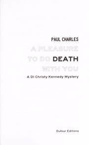 Cover of: A pleasure to do death with you | Paul Charles