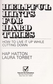 Cover of: Helpful hints for hard times | Hap Hatton