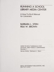 Cover of: Running a school library media center | Barbara L. Stein
