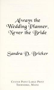 Cover of: Always the wedding planner, never the bride