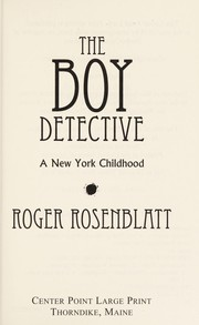 Cover of: The boy detective | Roger Rosenblatt