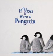 Cover of: If you were a penguin