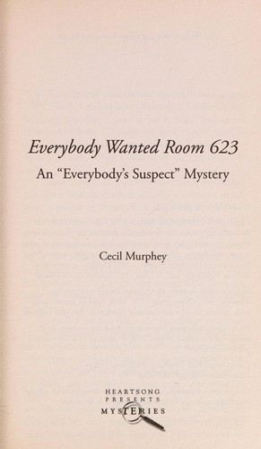 Everybody wanted Room 623 by K. D. Hays