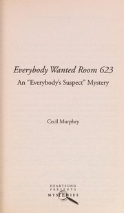Cover of: Everybody wanted Room 623 | K. D. Hays