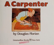 Cover of: A carpenter | Douglas Florian