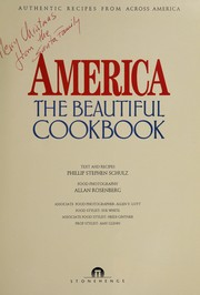 Cover of: America, the beautiful cookbook | Phillip Stephen Schulz