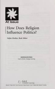 Cover of: How does religion influence politics? | Stefan Kiesbye