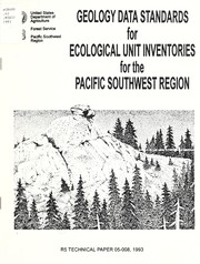 Cover of: Geology data standards for ecological unit inventories for the Pacific Southwest Region | Donald M. Haskins