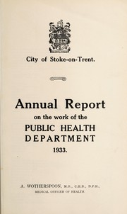 Cover of: [Report 1933] | Stoke-on-Trent (England). Borough Council