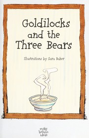 Cover of: Goldilocks and the three bears | Susan Page