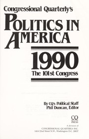 Cover of: Congressional Quarterly's Politics in America 1990 the 101st Congress (Politics in America)